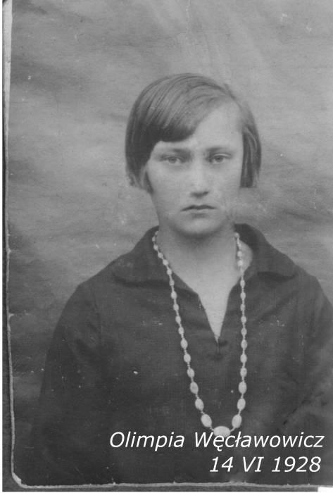 Olimpia Węcławowicz a później Bobrowska z Brzeziny.